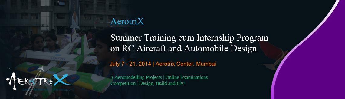 Summer Training cum Internship Program on RC Aircraft and Automobile Design at Mumbai