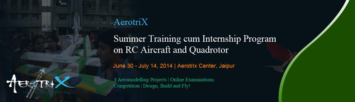 Summer Training cum Internship Program on RC Aircraft and Quadrotor at Jaipur