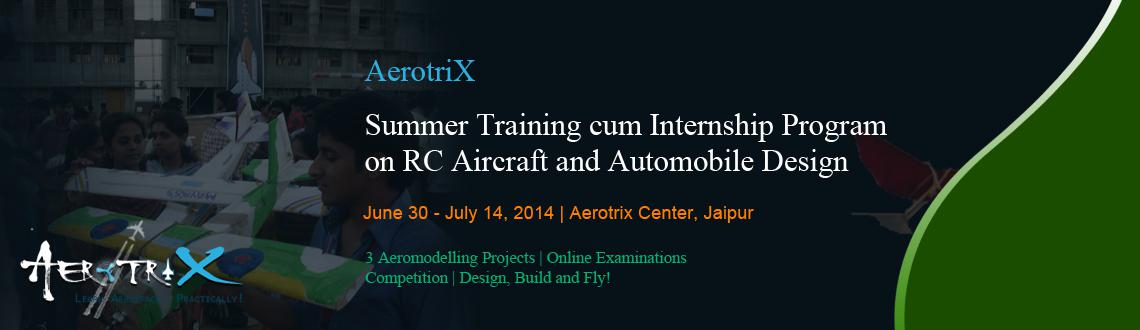Summer Training cum Internship Program on RC Aircraft and Automobile Design at Jaipur