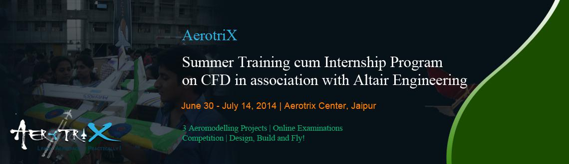 Summer Training cum Internship Program on CFD in association with Altair Engineering at Jaipur