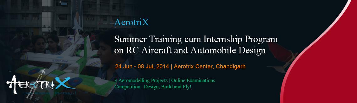 Book Online Tickets for Summer Training cum Internship Program o, Chandigarh. Course Highlights