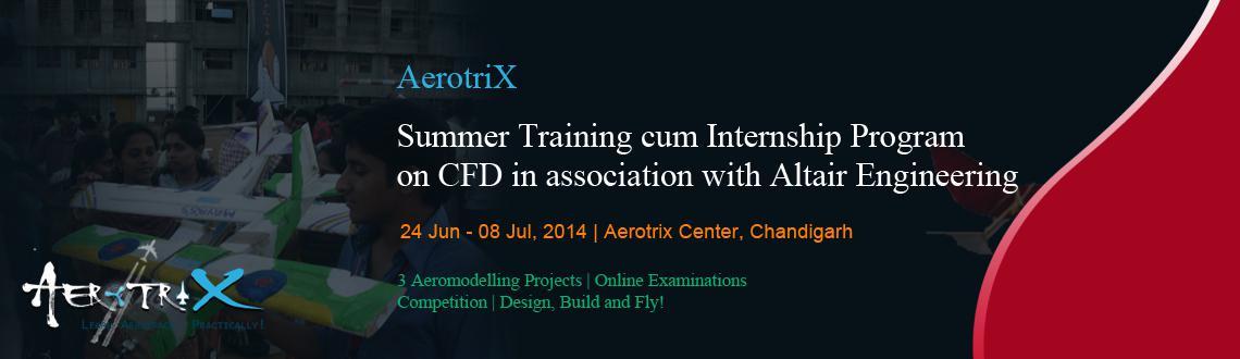 Summer Training cum Internship Program on CFD in association with Altair Engineering at Chandigarh