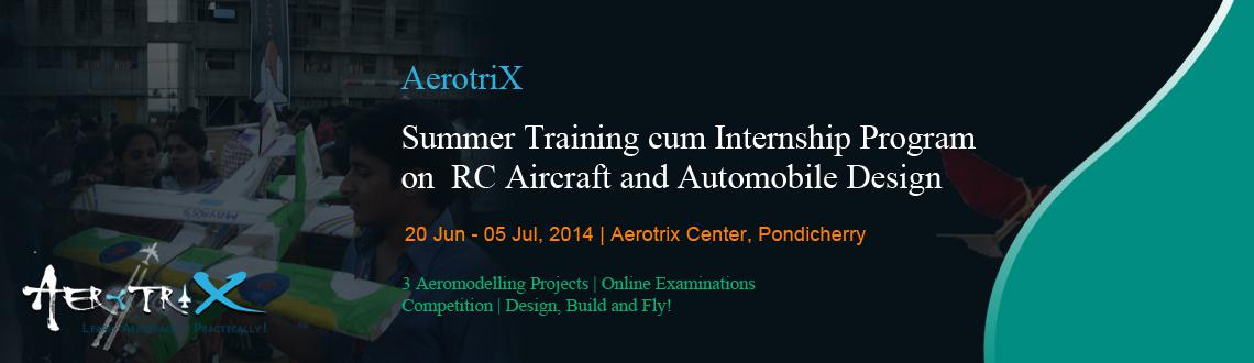 Summer Training cum Internship Program on RC Aircraft and Automobile Design at Pondicherry