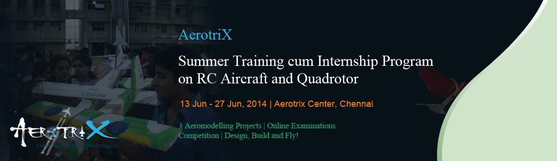 Summer Training cum Internship Program on RC Aircraft and Quadrotor at Chennai