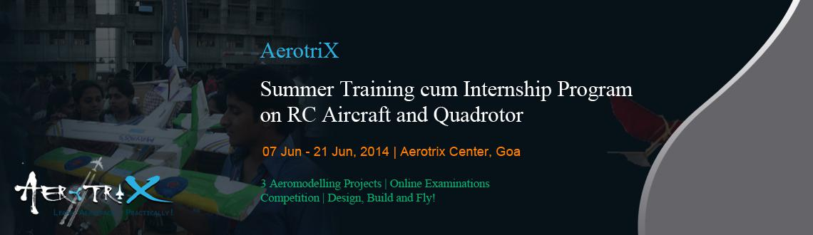 Summer Training cum Internship Program on RC Aircraft and Quadrotor at Goa