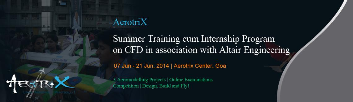Summer Training cum Internship Program on CFD in association with Altair Engineering at Goa