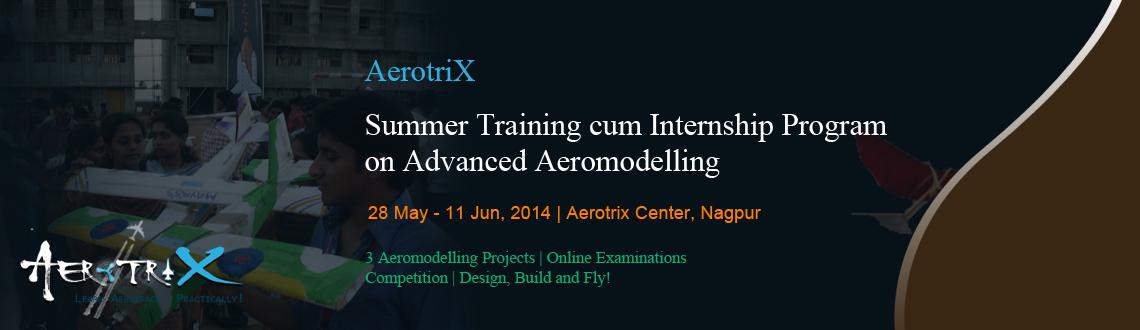 Summer Training cum Internship Program on Advanced Aeromodelling at Nagpur