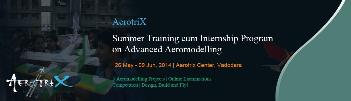 Book Online Tickets for Summer Training cum Internship Program o, Vadodara. Course Benefits