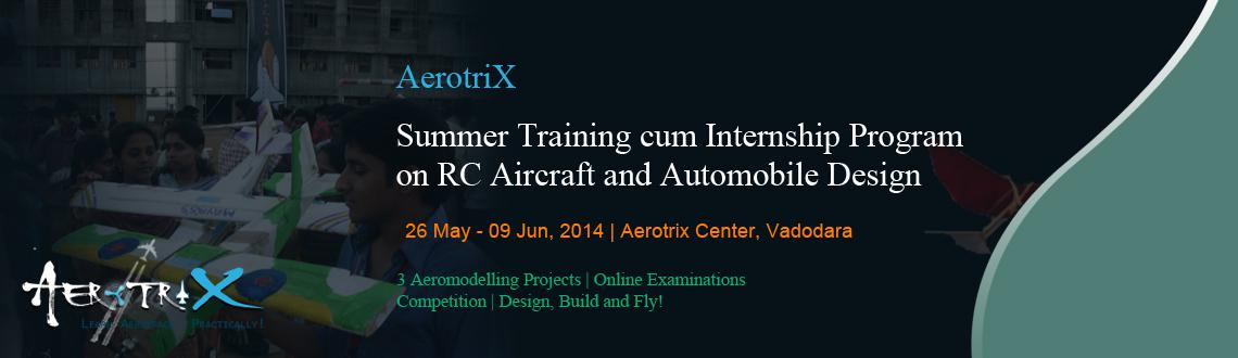 Summer Training cum Internship Program on RC Aircraft and Automobile Design at Vadodara