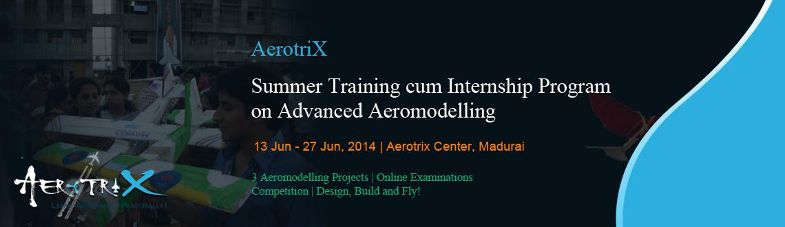 Book Online Tickets for Summer Training cum Internship Program o, Madurai. Course Benefits
