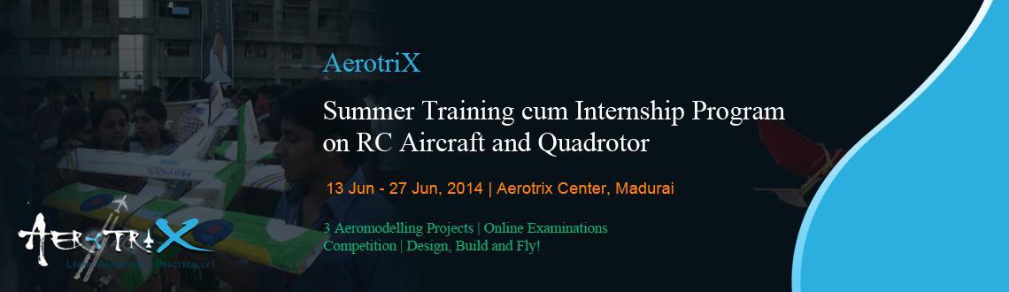 Summer Training cum Internship Program on RC Aircraft and Quadrotor at Madurai