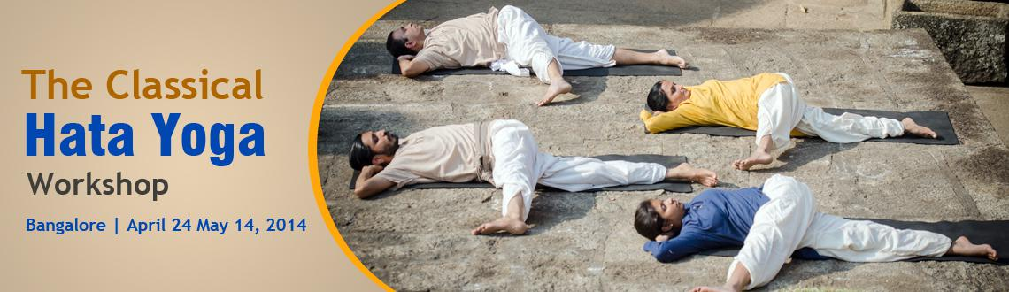 The Classical Hata Yoga Workshop - Bangalore