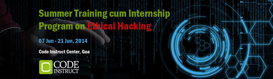 Book Online Tickets for Summer Training cum Internship Program o, Panaji. Workshop Details: