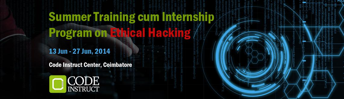 Summer Training cum Internship Program on Ethical Hacking at Coimbatore
