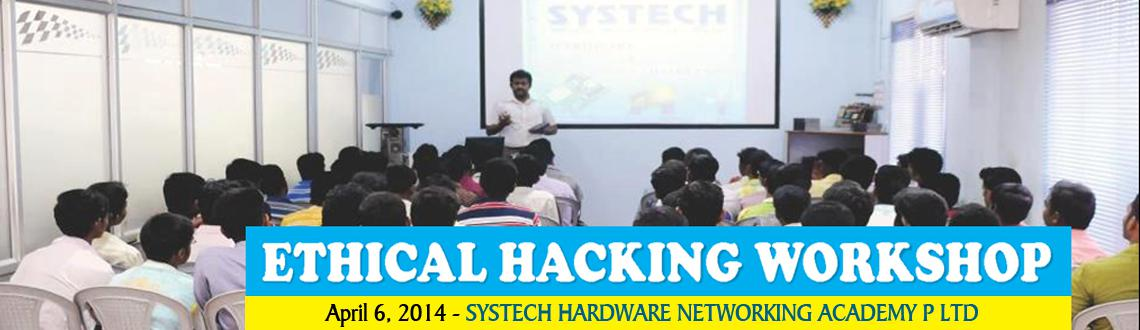 Book Online Tickets for SYSTECH-ETHICALHACKING-2014, Thiruchira.  