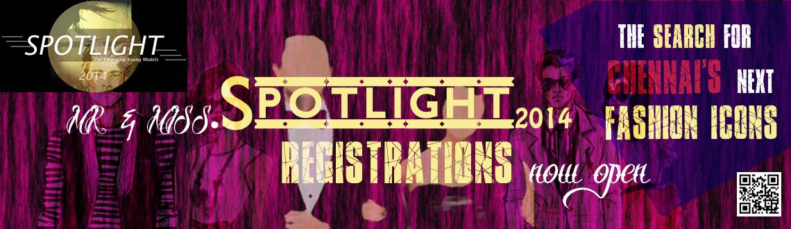 Book Online Tickets for Mr. and Ms. Spotlight 2014, Chennai. 