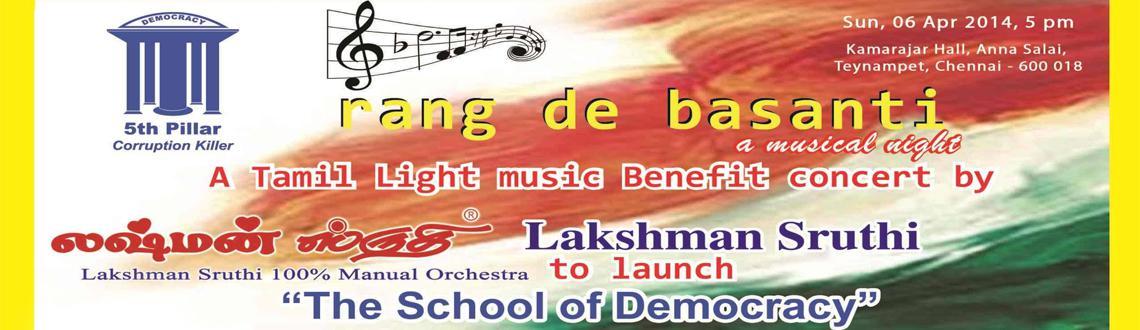 Rang De Basanti - A concert by Lakshman Sruthi