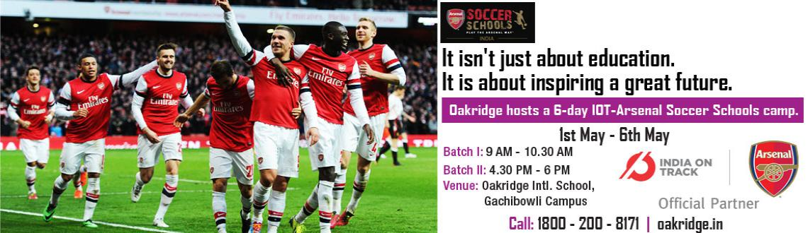 A 6-day IOT-Arsenal Soccer Schools Camp By Oakridge
