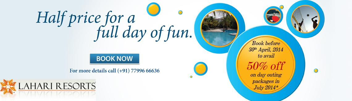 Lahari Resorts - Half Price for a Full Day of Fun in July 2014