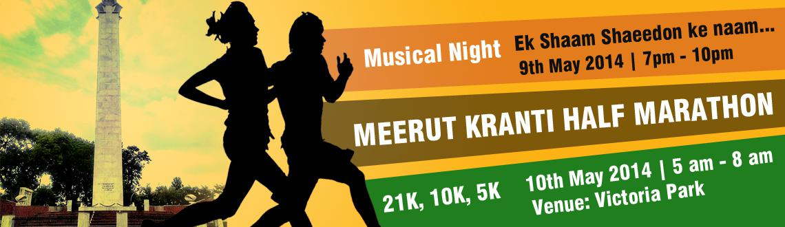 Book Online Tickets for Meerut Kranti Half Marathon, Meerut. Welcome to Meerut Kranti-1857 (21K 10k 5k, 10May 2014) Meerut is a city in India in state of Uttar Pradesh .city lies 70 km north east of new Delhi and 453 kmnorth west of state capital, Lucknow It is the second largest city in the National