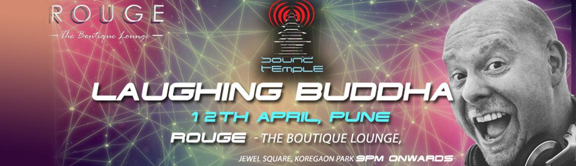 Book Online Tickets for Laughing Buddha  12 April  Rouge, Jewel , Pune. 