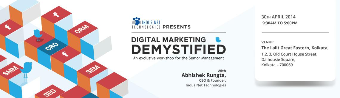 Digital Marketing Demystified - Kolkata