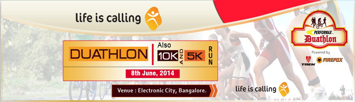 Book Online Tickets for Performax Duathlon 2014 with 5k and 10k , Bengaluru. This event is being organized by Life is Calling Sports in association with Electronics City Industries Association (ELCIA) on Sunday, 8th June, 2014 at Electronic City in Bangalore. E-city is one of India's largest industrial parks spread acro