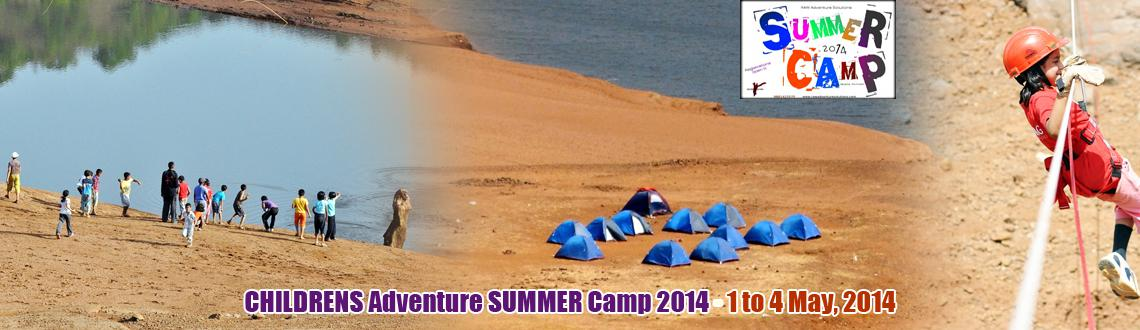 CHILDRENS Adventure SUMMER Camp 2014 - 1 to 4 May