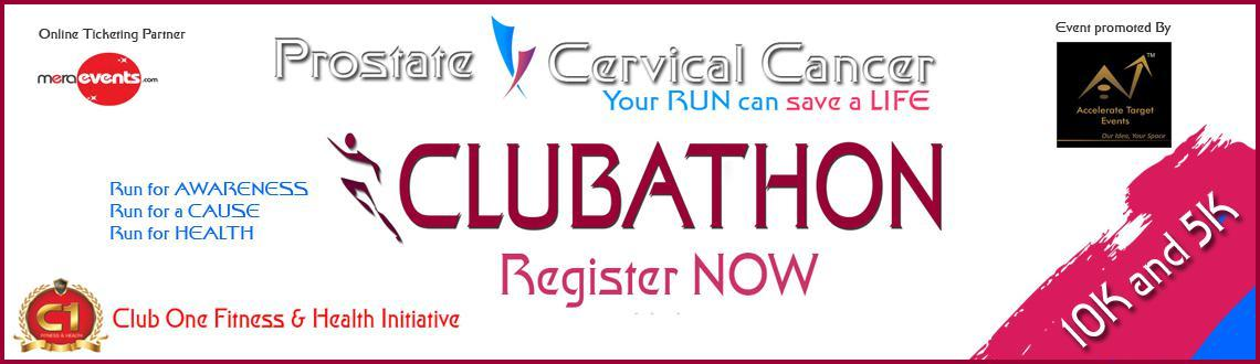 Book Online Tickets for CLUBATHON - 10K  5K Run, Bengaluru. Clubathon is a 10K and 5K run for men and women. The intention of the event is to create awareness about Prostate and Cervical cancer and encourage health and fitness. Clubathon aims to raise intense awareness about now rapidly growing prostate and c