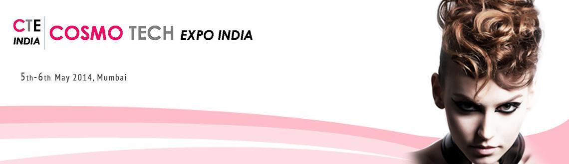 Book Online Tickets for Cosmo Tech Expo India 2014, Mumbai. India's 1st Trade show focused on Cosmetic Manufacturing and supplies happening in Mumbai & Delhi in 2014.  Cosmo Tech Expo India 2014 is best sourcing platform for the Cosmetic brands & manufacturers, corporate buyers, distribu