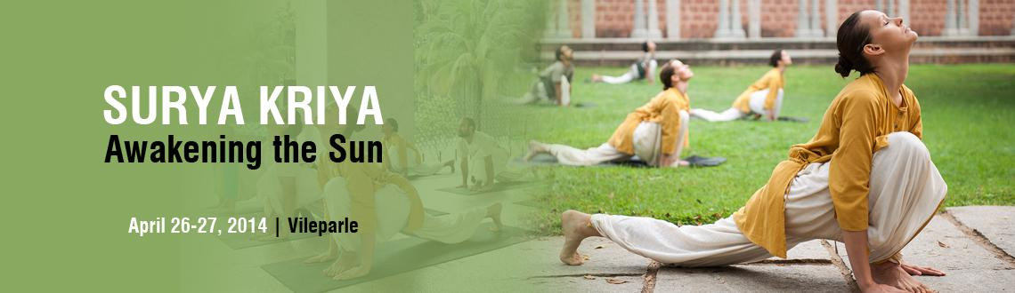 Book Online Tickets for Surya Kriya, Vileparle, Mumbai. 