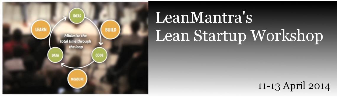 Book Online Tickets for Lean Startup workshop, Bengaluru. Startup is an human institution designed to create a new product or service under conditions of extreme uncertainty - Eric Ries