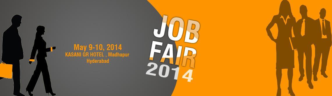Book Online Tickets for Job fair, Hyderabad. Job Fair 2014 in Hyderabad:  \\\