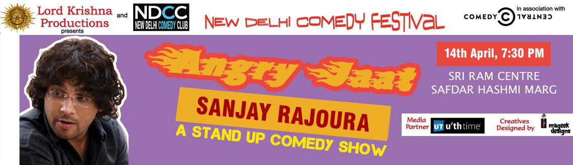 Angry Jaat : Stand Up Comedy By Sanjay Rajoura