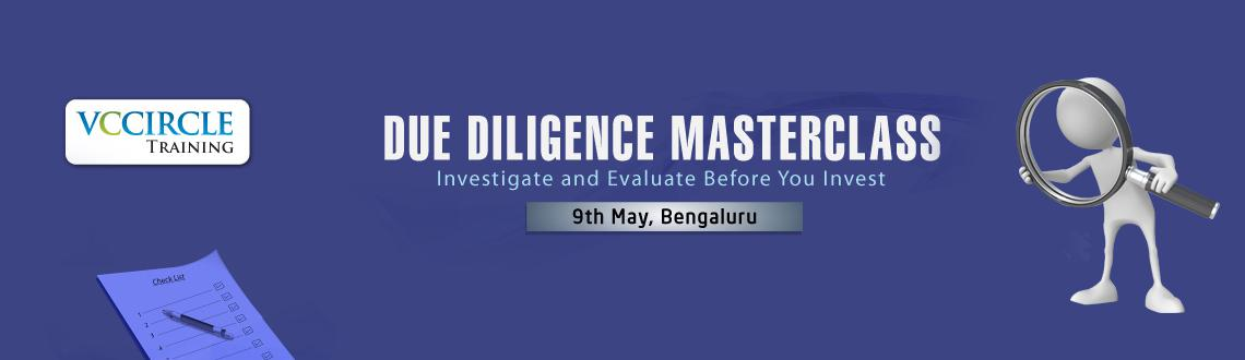 Book Online Tickets for VCCircle Training Due Diligence Mastercl, Bengaluru. Introduction: