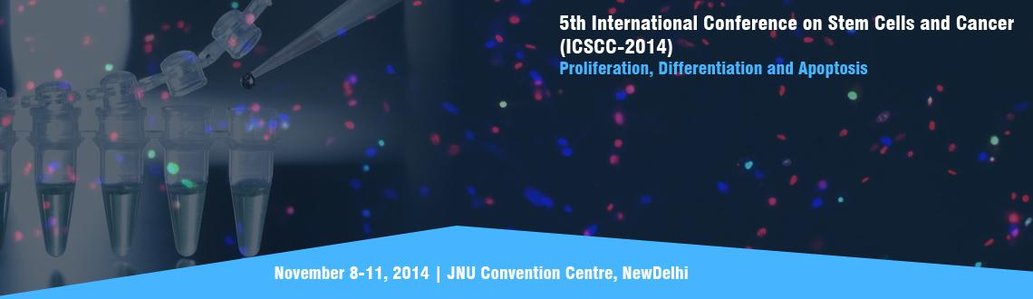 Book Online Tickets for 5th International Conference on Stem Cel, NewDelhi. We cordially invite you to attend the 5th International Conference on Stem Cells and Cancer (ICSCC-2014): Proliferation, Differentiation and Apoptosis, JNU Convention Centre, New Delhi, India from 8-10 November 2014.