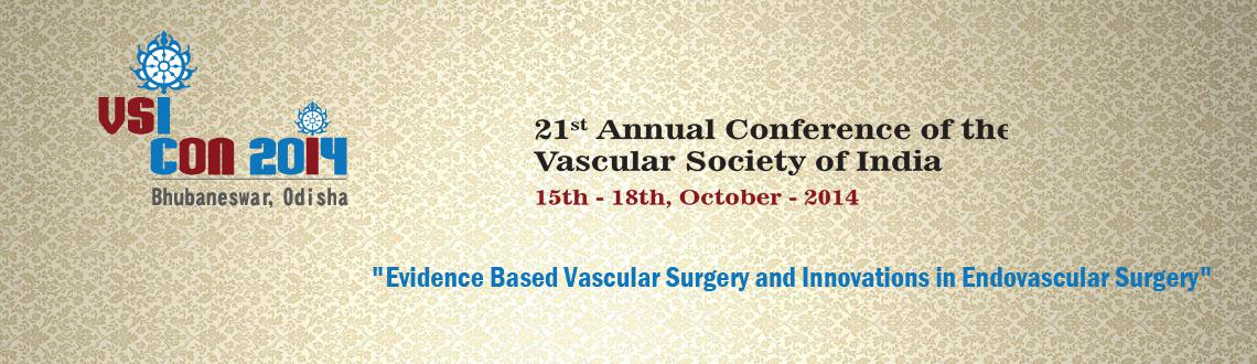Book Online Tickets for 21st Annual Conference of the Vascular S, Bhubaneswa. It is our great privilege that, we are given an opportunity to welcome you all to the temple city of Bhubaneswar and It gives me immense pleasure to officially invite you to participate in the 21st Annual Conference of the Vascular Society of India t
