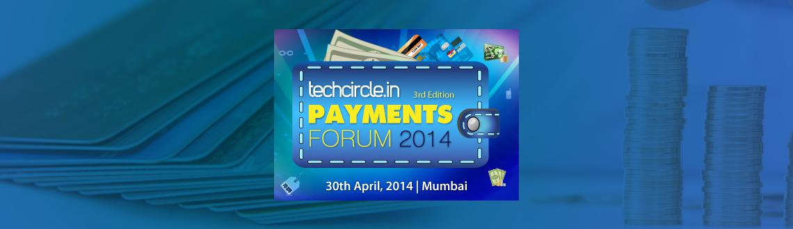Book Online Tickets for Techcircle Payments Forum 2014, Mumbai. Growing internet access, deeply penetrating mobile subscriber base, and most of all rising consumer confidence and convenient delivery and payment models are all set to fuel the e-payment ecosystem and cashless transactions domestically and globally.