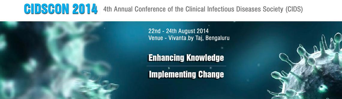 Book Online Tickets for CIDSCON 2014 -For AMEX/JCB/Diners/Cash c, Bengaluru. We are proud to invite you to CIDSCON 2014, our 4th annual conference, to be held in Bangalore from 22nd to 24th of August 2014.CIDS is an organization of healthcare professionals striving to advance the speciality of Infectious Diseases in India thr