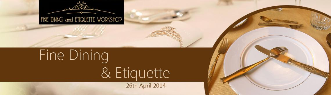 Book Online Tickets for Fine Dining and Etiquette Workshop , Mumbai. Workshop on Fine Dining & Etiquette Workshop by renowned Image Consultants Greeshma Thampi and Vikrant Parihar. Greeshma Thampi as an expert consultant on Dining etiquette, featured on Zoom.http://www.youtube.com/watch?v=jibgwfRDMskRegistrat