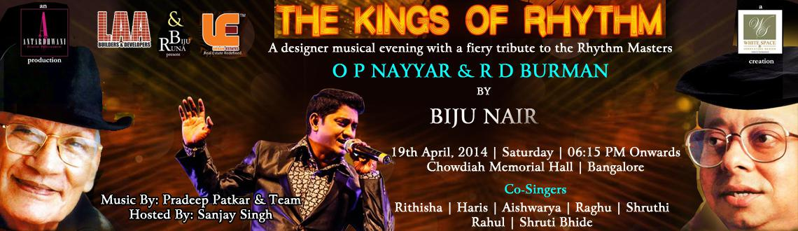 THE KINGS OF RHYTHM - A TRIBUTE TO O P NAYYAR  R D BURMAN BY BIJU NAIR