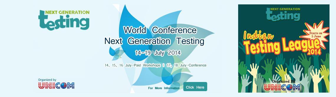 World Conference Next Generation  Testing