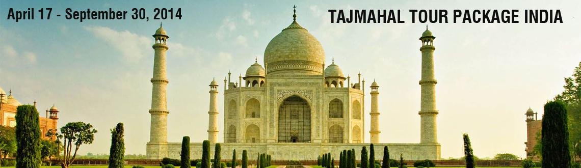 Book Online Tickets for Tajmahal Tour Package India on fixed Pri, NewDelhi. 