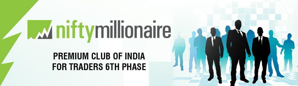 Niftymillionaire Club - Premium Club Of India For Traders 6th phase