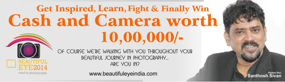 Book Online Tickets for Beautiful Eye 2014 @ Mumbai, . Beautiful Eye is indeed a road to photography rather than just a another photography contest. The idea is to provide a healthy platform for photography aspirants who will be well guided and guarded by legends in the field.