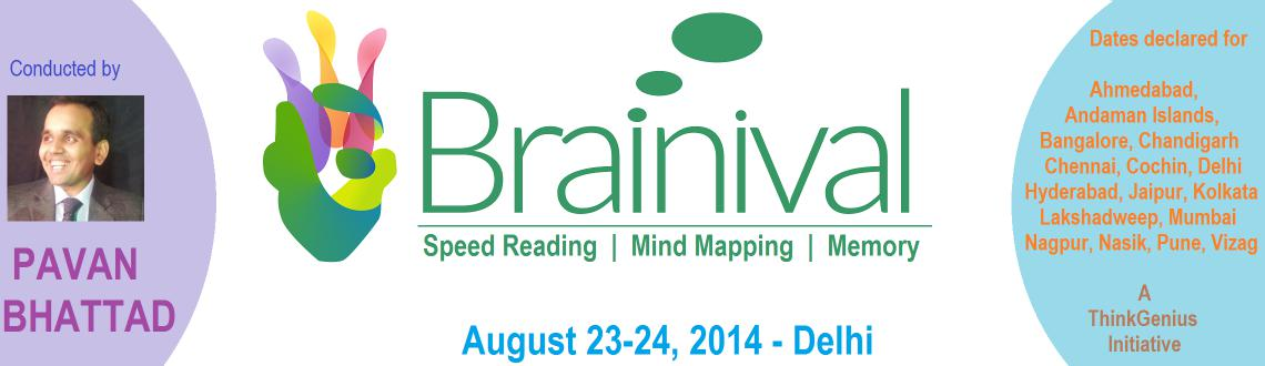 BRAINIVAL - Delhi - Speed Reading, Mind Mapping, Science of memory