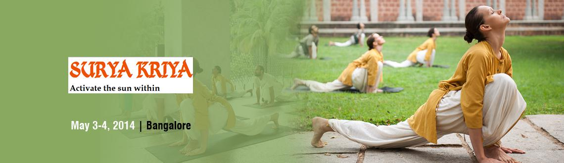 Book Online Tickets for Surya Kriya - Koramangala , Bangalore, Bengaluru.  
