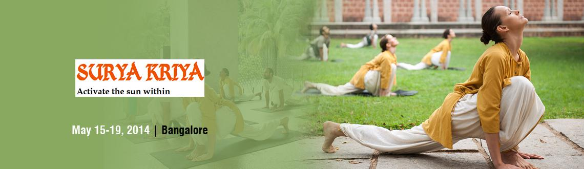 Book Online Tickets for Surya Kriya - Jayanagar, Bangalore , Bengaluru.  