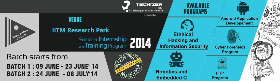 Book Online Tickets for Summer Internship Training Program at II, Chennai. Summer Internship & Training Program by Techizer India @ IITM Research Park