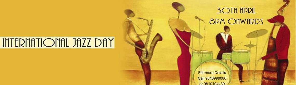 International Jazz Day - 30th April, 2014